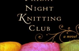 Friday night Knitting Club Book