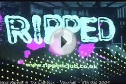 Best Nightclubs in London Video - RIPPED @ Lightbox May 09