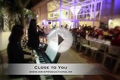 Close to YOU - Wedding Band - My Garden Kowloon Tong