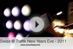 DJ Swiss @ Traffik Night Club (Toronto) New Years Eve 2011