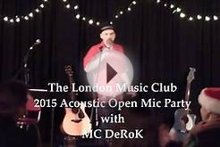 London Music Club Friday Night Open Mic with DeRoK