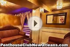 The Penthouse Club: The Ultimate New Orleans Nightlife
